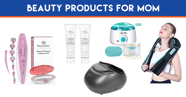Beauty PRODUCTS For Mom