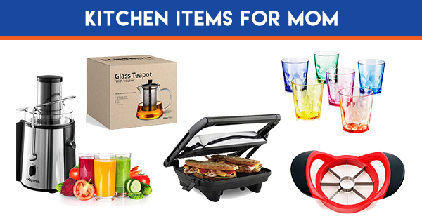 KITCHEN ITEMS FOR MOM