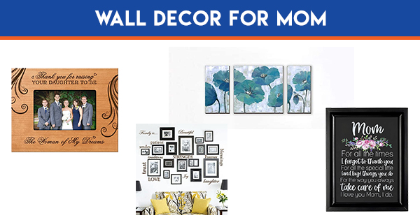 WALL DÉCOR for Mom